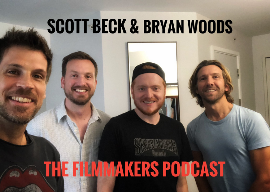Giles Alderson, Scott Beck, Bryan Woods & Christian James on The Filmmakers Podcast