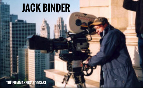 Jack Binder on The Filmmakers Podcast
